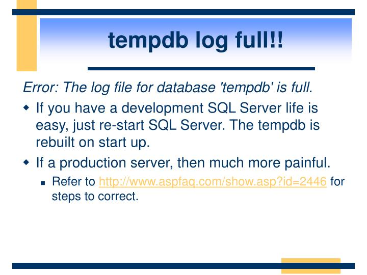 tempdb log full!!