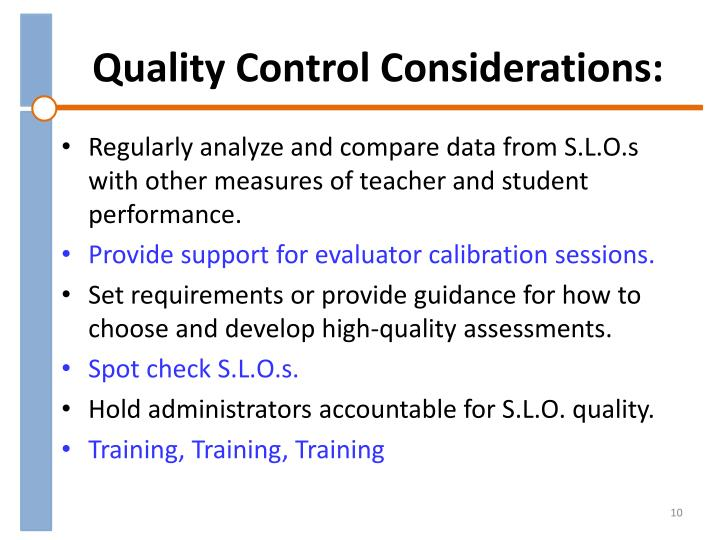 Quality Control Considerations: