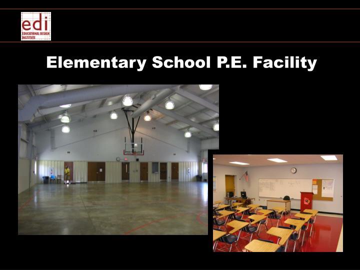 Elementary School P.E. Facility