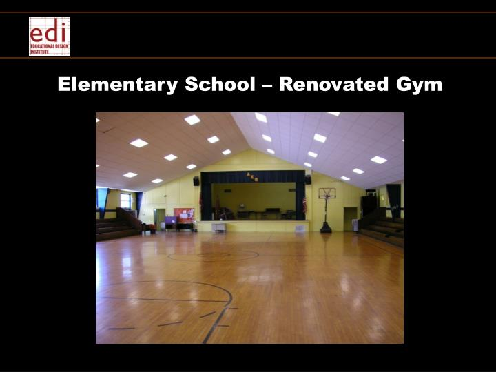 Elementary School – Renovated Gym