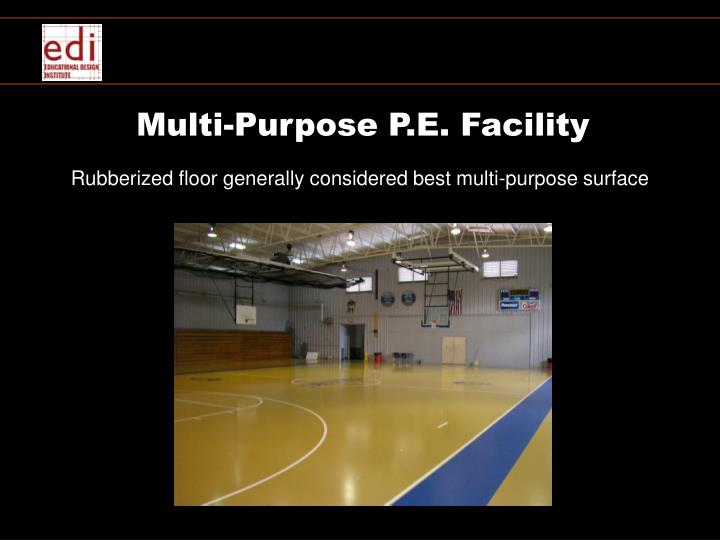 Multi-Purpose P.E. Facility