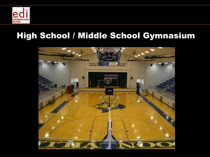 High School / Middle School Gymnasium