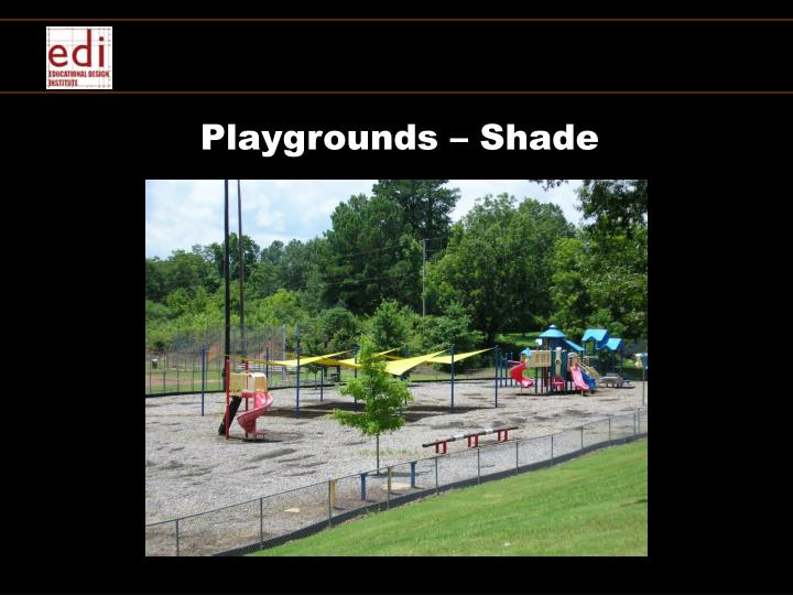 Playgrounds – Shade
