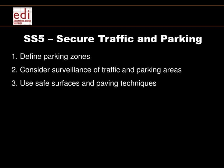 SS5 – Secure Traffic and Parking