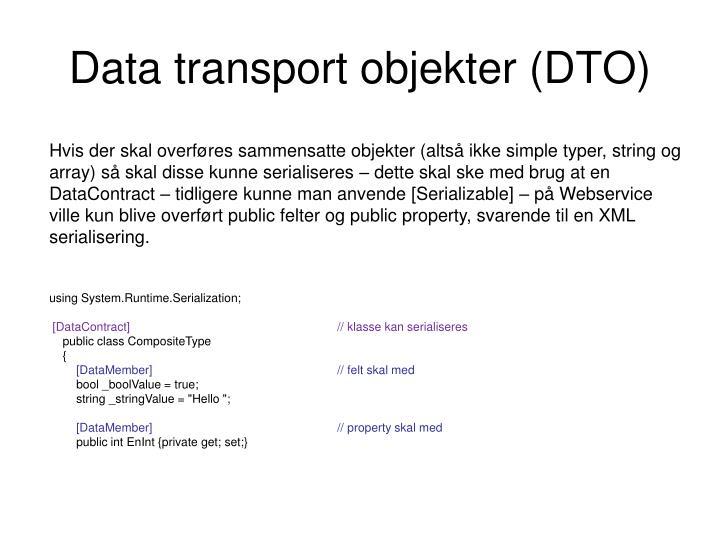 Data transport objekter (DTO)