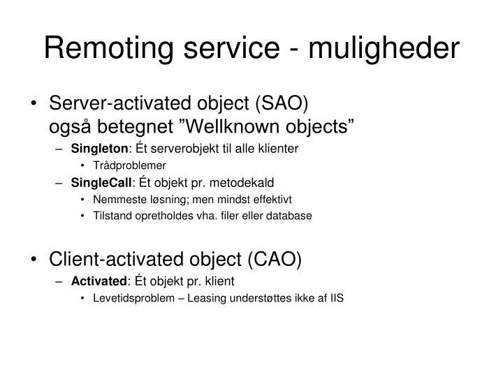 Remoting service - muligheder