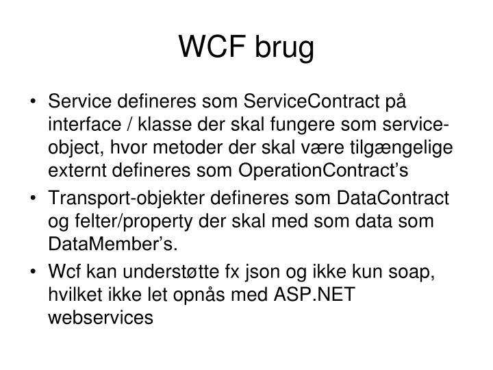 WCF brug