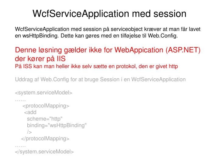 WcfServiceApplication med session