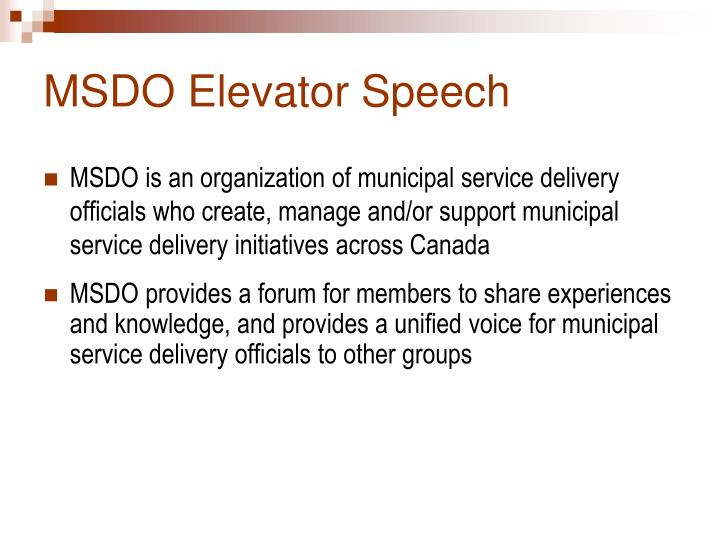 MSDO Elevator Speech