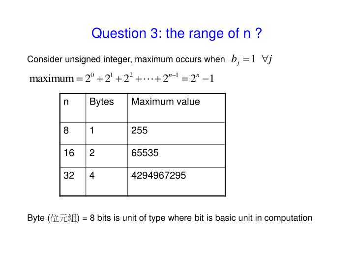 Question 3: the range of n ?