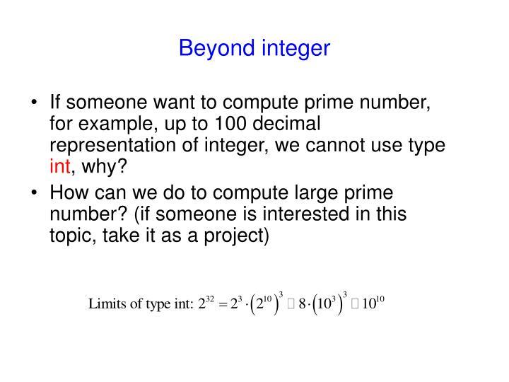 Beyond integer