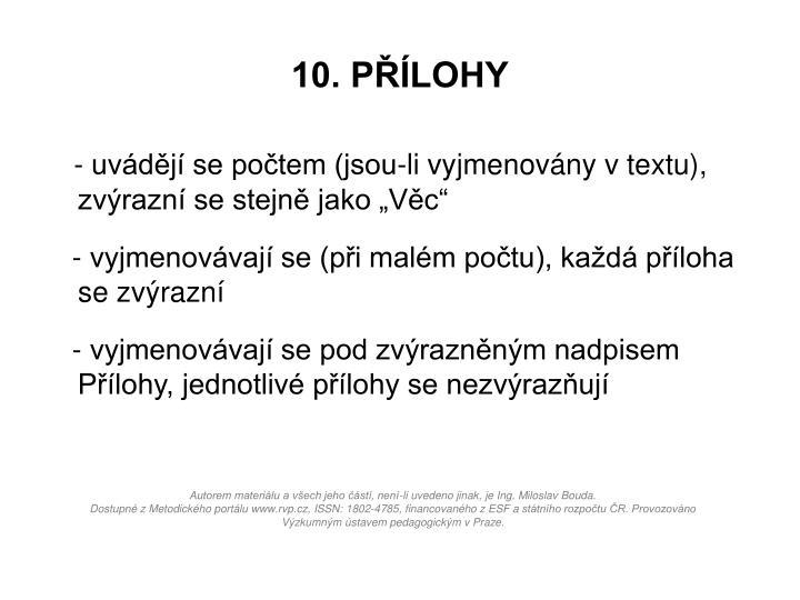 10. PŘÍLOHY