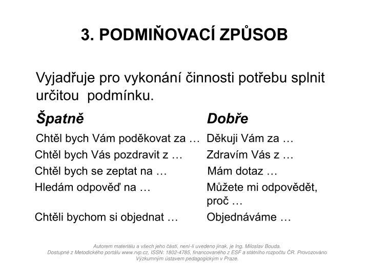 3. PODMIŇOVACÍ ZP