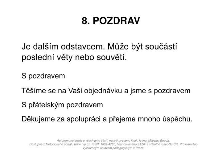8. POZDRAV