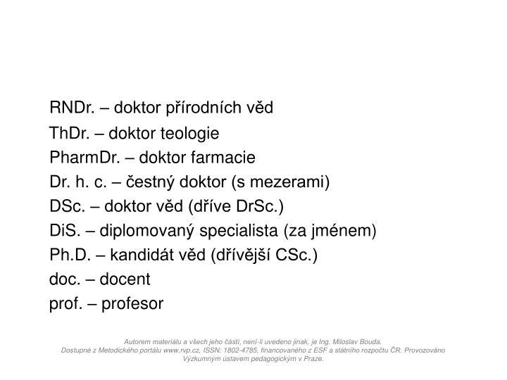 RNDr. – doktor přírodních věd