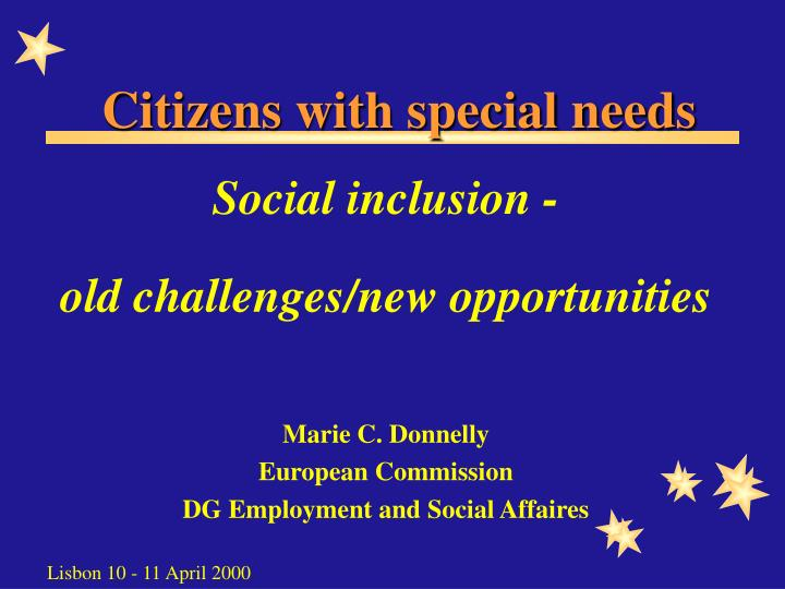 Citizens with special needs