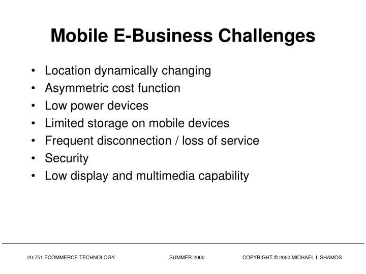 Mobile E-Business Challenges