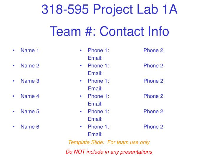 Team #: Contact Info