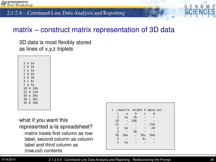 matrix – construct matrix representation of 3D data