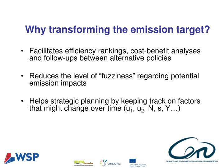 Why transforming the emission target?