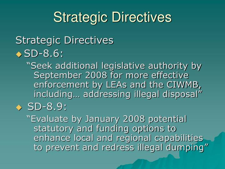 Strategic Directives