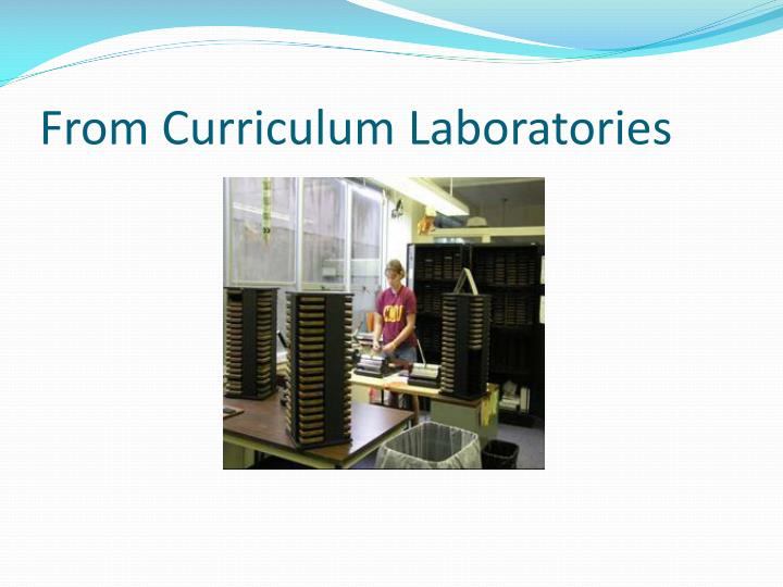 From curriculum laboratories