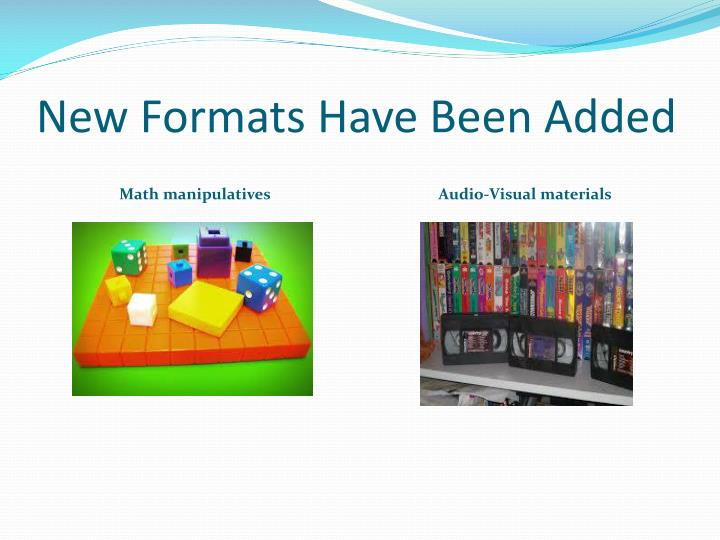 New Formats Have Been Added