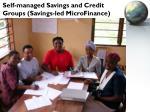 self managed savings and credit groups savings led microfinance