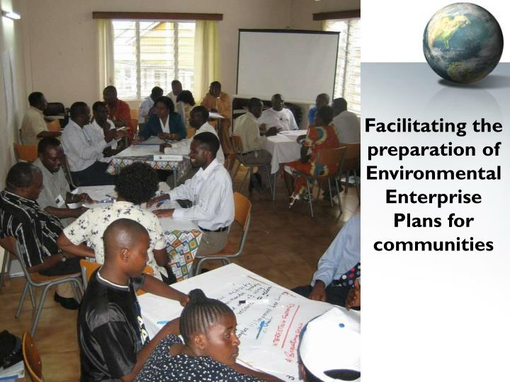 Facilitating the preparation of  Environmental Enterprise Plans for communities