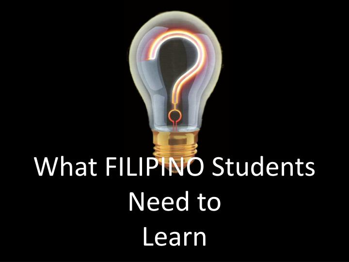 What filipino students need to learn