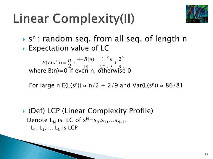 Linear Complexity(II)