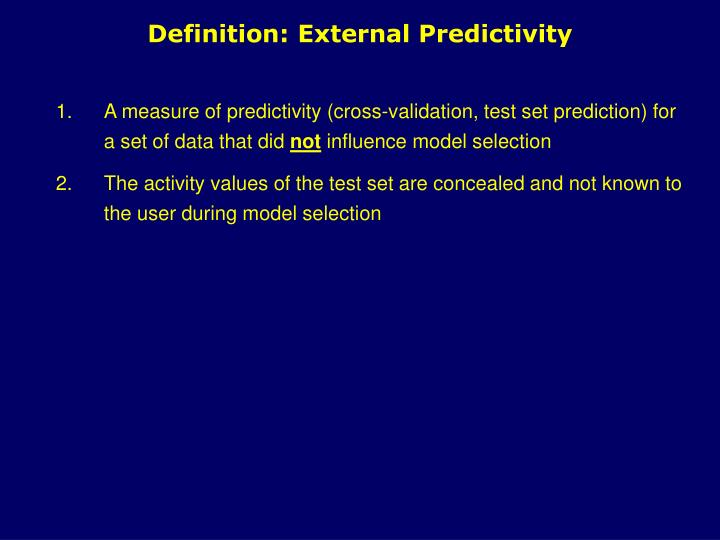 Definition: External Predictivity