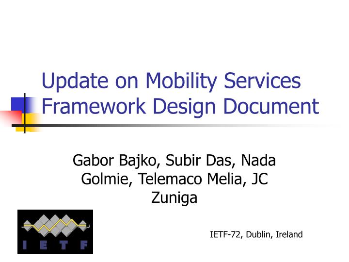 Update on Mobility Services Framework Design Document