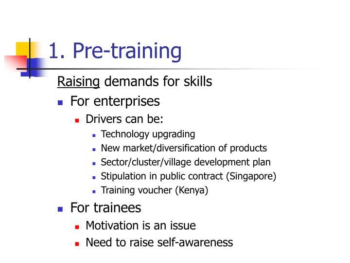 1. Pre-training