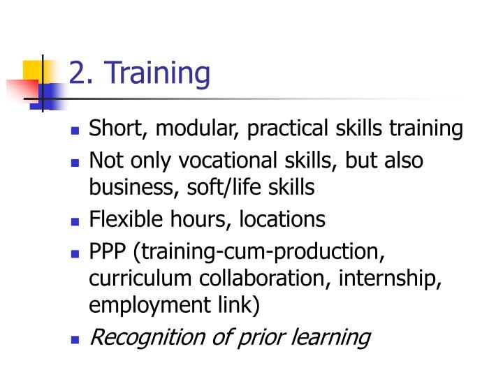 2. Training