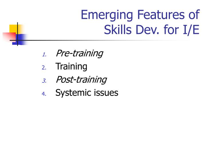 Emerging Features of