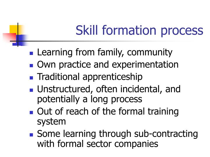 Skill formation process