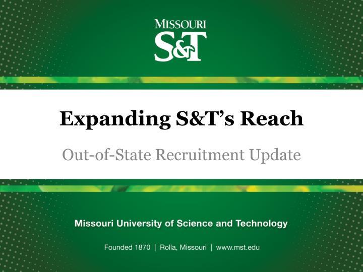 Expanding S&T's Reach