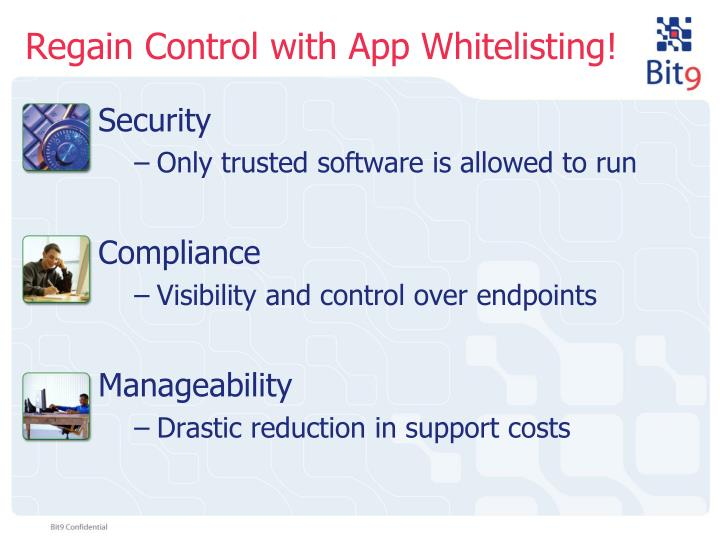 Regain Control with App Whitelisting!
