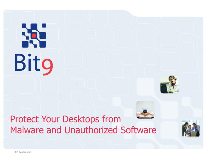 Protect Your Desktops from