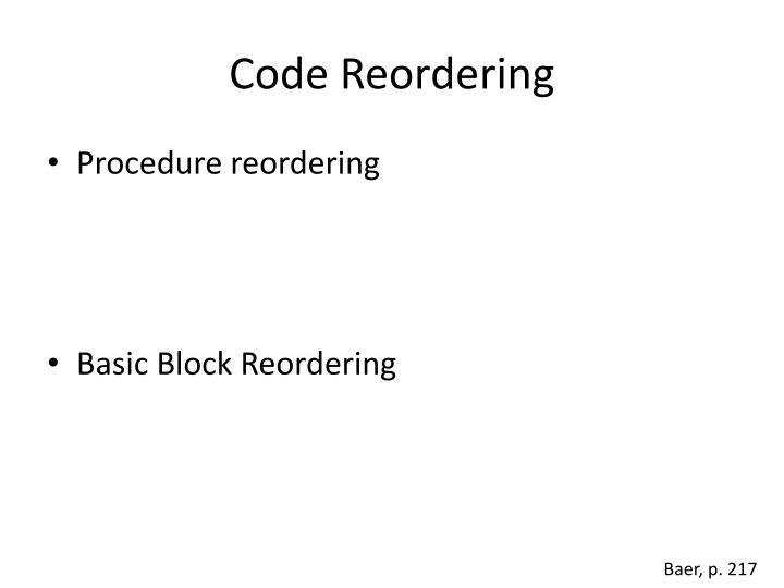 Code Reordering