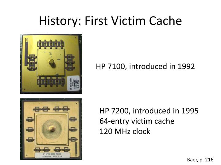 History: First Victim Cache