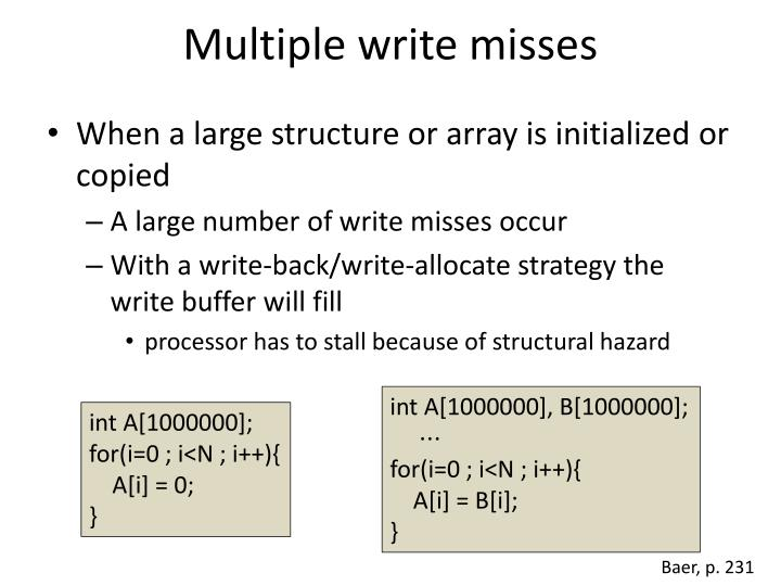 Multiple write misses