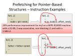 prefetching for pointer based structures instruction examples