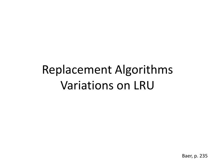 Replacement Algorithms
