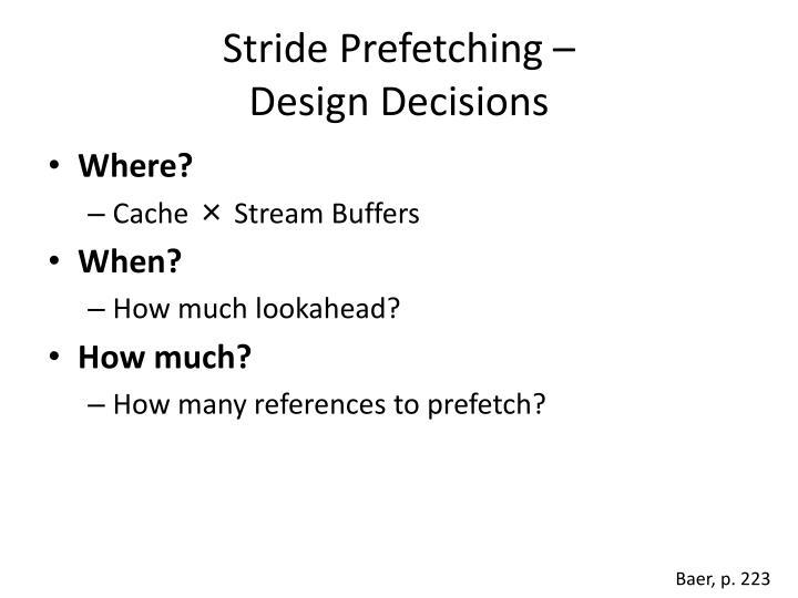 Stride Prefetching –