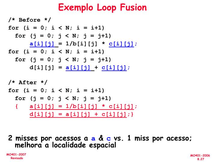 Exemplo Loop Fusion