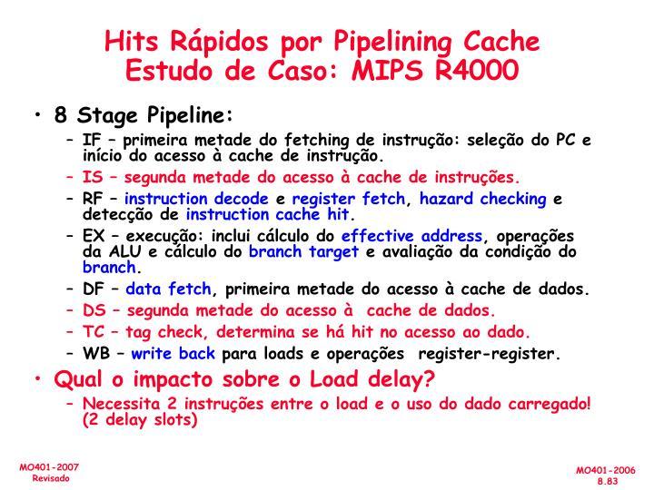 Hits Rápidos por Pipelining Cache