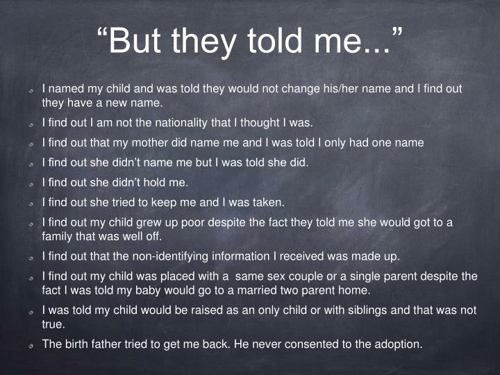 """""""But they told me..."""""""