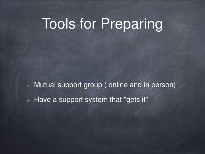 Tools for Preparing